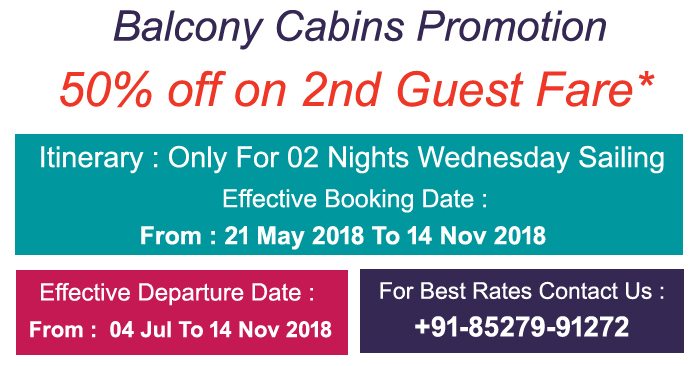 Balcony Cabins Promotion - 50% off on 2nd Guest Fare