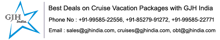 Best Deals on Cruise Vacation Packages with GJH India